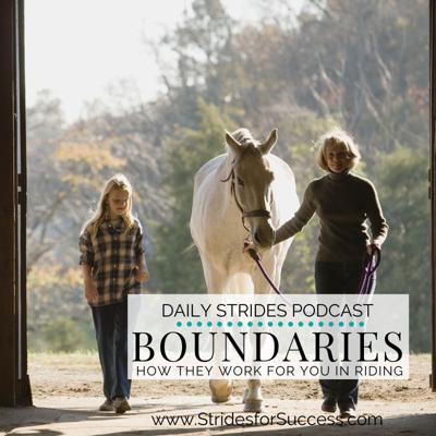 Cover art for Boundaries; How They Work for You In Your Riding