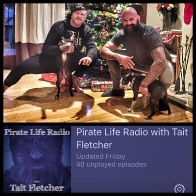 Pirate Life Radio with Tait Fletcher