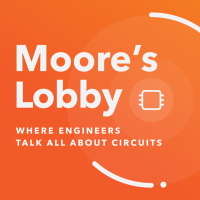 Moore's Lobby is a podcast for electrical engineers that shines a light on the industry's most pressing technical issues, from the rise of simulation to the role of analog design. Hear the voices of your peers—their challenges and triumphs and lessons learned—as host Dave Finch guides listeners through the human side of the concepts EEs need to be aware of today. Listen in every other Thursday for new episodes.