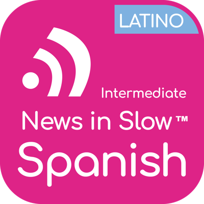 Cover art for News In Slow Spanish Latino #365 - Spanish Grammar, News, and Expressions