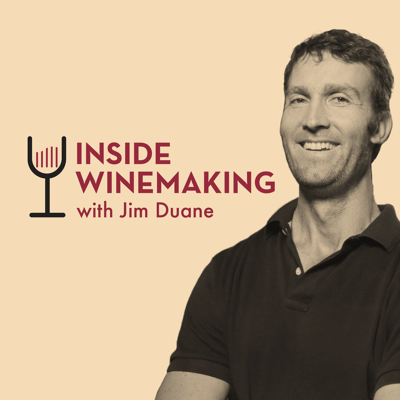 The Inside Winemaking Podcast with Jim Duane