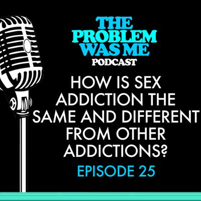 Cover art for How is sex addiction the same and different from other addictions?