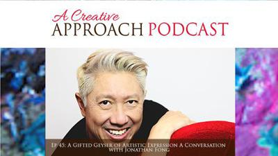 Cover art for Ep 45: A Gifted Geyser of Artistic Expression A Conversation with Jonathan Fong