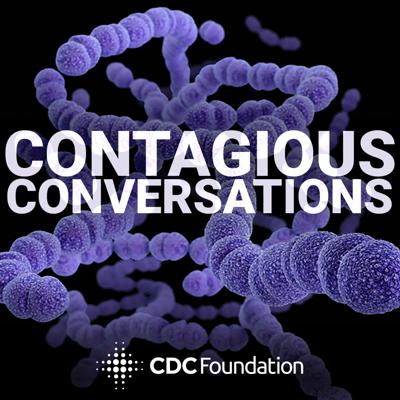Curious about the people who are making the world healthier and safer for us all, and what set them on that path?   Get inspired as the CDC Foundation interviews experts who share their unique perspectives on today's toughest health challenges, such as antibiotic resistance, global disease outbreaks, health equality and more.