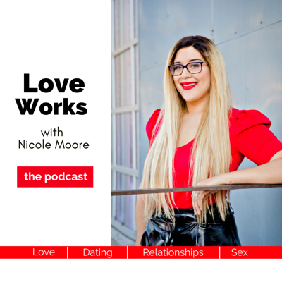 "Dating and Relationship Advice for powerful, smart and successful feminine women who refuse to settle for anything less than passionate, everlasting love. Nicole Moore, Top Dating & Relationship Expert teaches Modern Women the self-development tools to create true love with their soulmate. No ""rules"", no dating tactics or gimmicks, just the straight up truth about what it takes to make Love Work.   Nicole has helped hundreds of women across the globe find their true love and she will show you how to make Love Work from a woman's perspective.  Tune in with Nicole every Monday Morning for your weekly does of self-help and love advice."