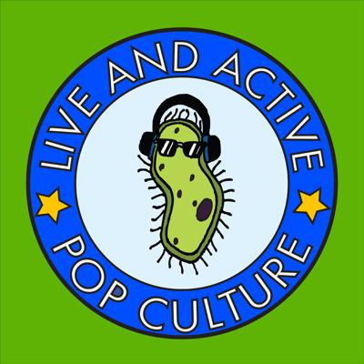 Live and Active Pop Culture