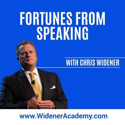 Fortunes From Speaking- With Chris Widener