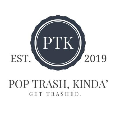 Pop Trash, Kinda'