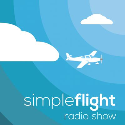 Welcome to the SimpleFlight Radio show! We are here to help you define your personal aviation lifestyle. We've got the tips, pilot hacks and introductions to the people who give their aviation secrets.