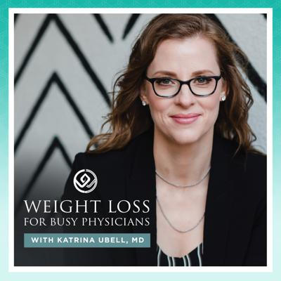 Are you a busy physician who wants to lose weight permanently so you can have the life you want? This podcast is the resource you've been looking for. I'll guide you on the journey to overcome stress eating, exhaustion, and overwhelm - and move into freedom around food.   Each week, this podcast brings you specific tools and resources to meet the challenges busy doctors face. Your time is valuable - and so is your wellbeing. We'll help you find the time to care for yourself as well as you care for your patients.  -Learn new ways of thinking that make good eating decisions automatic and result in permanent, effortless weight loss.  -Find out how to gain the time and energy to take care of yourself the way you tell your patients to!  -We'll show you how to stop overeating and using food to deal with stress and exhaustion.  -You'll learn to improve your relationships and to better deal with the difficult people in your life so you don't need food to cope.   -This can be the best stage of your life yet - just like you thought it would be when you started your training.  -And most importantly, feel better in all aspects of your life without anything or anyone else having to change.   Your host, Dr. Katrina Ubell, is a board-certified pediatrician and a certified life and weight loss coach. After completing her pediatric residency at Children's Hospital of Wisconsin, Dr. Ubell worked in a private pediatric practice for 10 years before retiring from her practice to become a life and weight loss coach for busy physicians. Dr. Ubell lost 45 pounds in 12 months without any surgery, pills, or unhealthy crash diets.  You can find out more about Dr. Ubell and her work at www.katrinaubellmd.com.