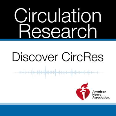 Cover art for Discover CircRes Intro Podcast
