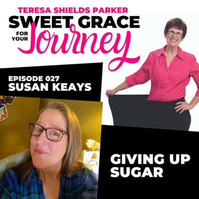 Cover art for 27. Susan Keays: Giving Up Sugar