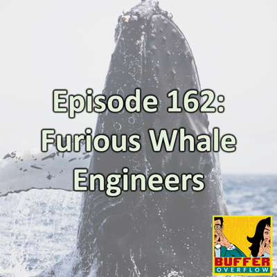 Cover art for Episode 162: Furious Whale Engineers
