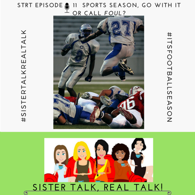 Cover art for STRT - Episode 11 - Sports Season - Roll With It or Call Foul?