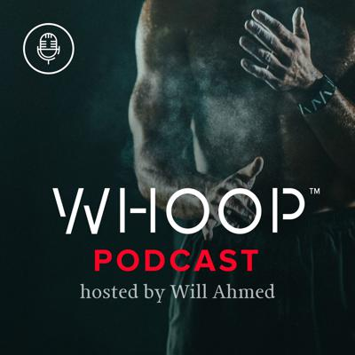 At WHOOP, we are on a mission to unlock human performance. We measure the body 24/7 and provide detailed analytics to our members regarding strain, recovery, sleep, HRV and more. Our clients range from the best professional athletes in the world, to Navy SEALs, to fitness enthusiasts, to Fortune 500 CEOs and executives. The common thread among WHOOP members is a passion to improve. What does it take to optimize performance for athletes, for executives, for anyone? We've launched this podcast to dig deeper. WHOOP Founder & CEO Will Ahmed interviews a variety of athletes, experts and industry leaders.