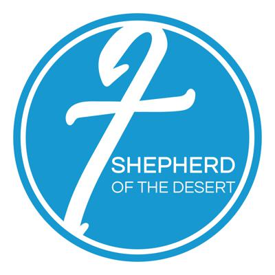 Welcome to the weekly audio podcast for Shepherd of the Desert in Scottsdale, AZ where our mission is to lead people to follow Jesus. Our desire is that this podcast will encourage you in your relationship with God. Visit us at sotdaz.org.