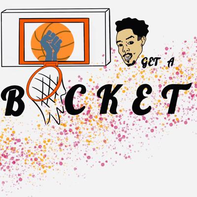 Get a Bucket Podcast