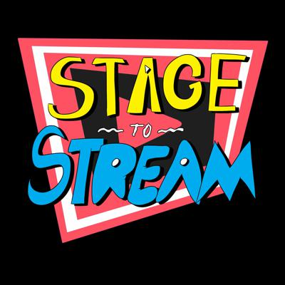 Stage to Stream