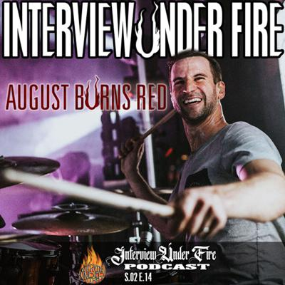 S.02 E.14 – Matt Greiner of August Burns Red