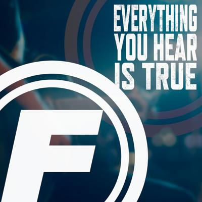 Everything You Hear is True - Fishman Interviews