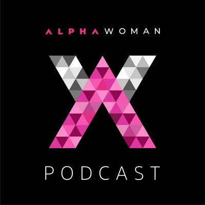 Alpha Woman Podcast