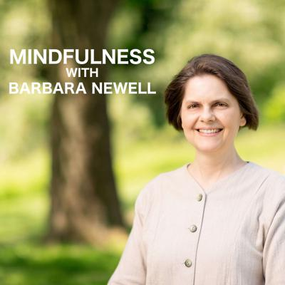 A collection of guided meditations, interviews, and talks with Barbara Newell focused on enhancing and improving your mindfulness journey. Barbara Newell is a mindfulness and meditation teacher. For over 12 years, she trained and taught as a Buddhist nun in Plum Village in France under Zen Master Thich Nhat Hanh. During that time, she not only mastered her skills, but had the opportunity to teach throughout the world as part of ongoing retreats. Barbara left monastic life and returned to the United States in 2015 with a mission to bring the knowledge and experience she had gained to a wider audience.  Since then, she has worked with numerous other mindfulness experts including Tara Brach and Jack Kornfield. Barbara brings a unique perspective to mindfulness and meditation, as she was an accomplished lawyer in Washington, DC prior to her monastic life. She understands the stresses and challenges of modern life and can provide practical advice and guidance on how to successfully integrate techniques of mindfulness into a busy schedule.