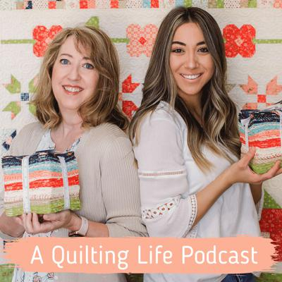 Welcome to A Quilting Life Podcast!