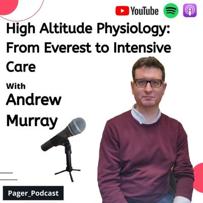 Cover art for High Altitude Physiology: From Everest to Intensive Care with Andrew Murray