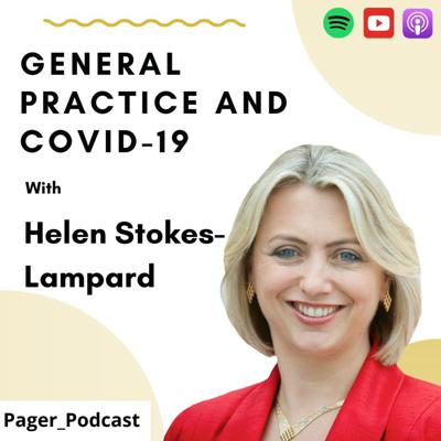 Cover art for COVID-19 and the Future of General Practice with Helen Stokes-Lampard