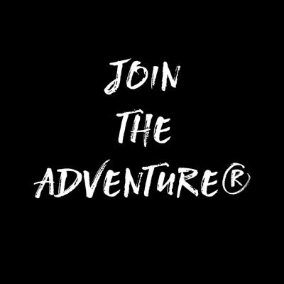 Join the Adventure®