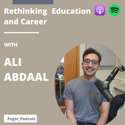 Cover art for Rethinking Education and Career with Ali Abdaal: Part II