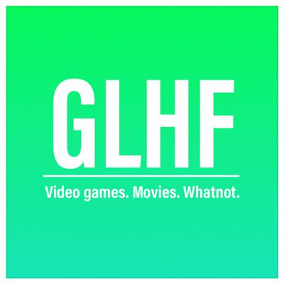 With the GLHF podcast, join Walter Blakey and the Druckrey Brothers Zach and Noah, as they delve into nerd culture with a positive twist.  From video games, to movies to comic books, the guys will experience laughter, painful confusion, and sweet sweet nostalgia as they gladly don their rose colored glasses and look to the past and future of the media and concepts they love. Join them in their goal of bringing positivity and fun to an increasingly negative outlook on the things we use to just relax. There's always room for some introspection, but remember! It's all for fun. Schedule Week 1: Spotlight episode about a movie picked the week before Week 2: Noah picked topic Week 3: Buster Boys where we all pick a game and talk about them Week 4: Zach picked topic REPEAT*UPLOAD SCHEDULE SUBJECT TO CHANGE*  sorry sometimes we get a little busy