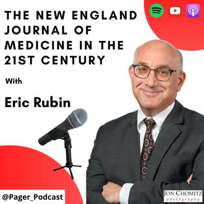 Cover art for The New England Journal of Medicine in the 21st Century with Eric Rubin