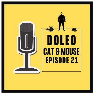 Cover art for Doleo - Episode 21 - Cat & Mouse (amended 2/14/20)