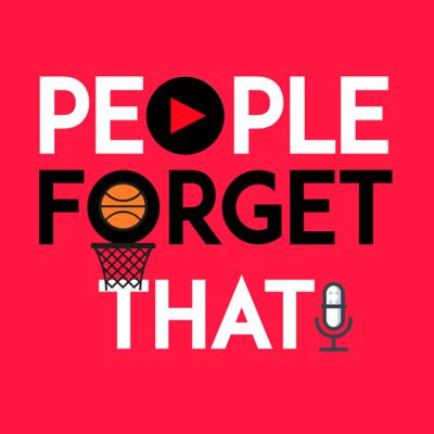 People Forget That