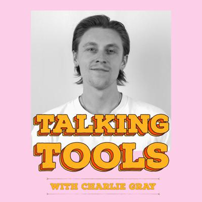 Cover art for Talking Tools  - Charlie Gray