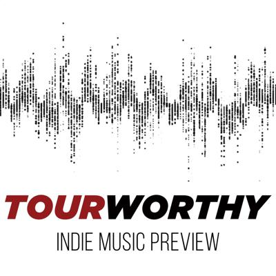 Tour Worthy Indie Music Preview