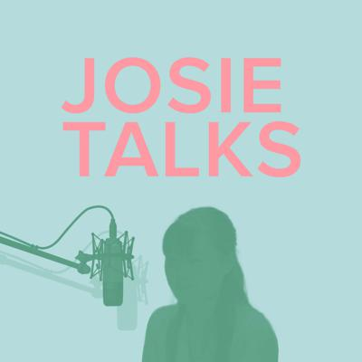 Josie Talks