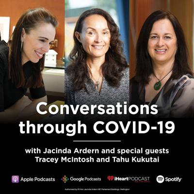 Cover art for Prime Minister Jacinda Ardern talks with Tracey McIntosh and Tahu Kukutai