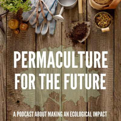 The world is full of negative news and the planet is in crisis. This it can be downright disheartening and you feel that there is nothing that you can do. I am here to provide a different perspective. The Permaculture for the Future Podcast is about spreading positive and impactful stories, tips, and ways that each one of us can transition into a regenerative lifestyle. We talk about simple ways to make lifestyle changes and interview authors, teachers, and other folks that are collectively healing ourselves and the planet.If you want to make an ecological impact, stick around because this podcast is for you.