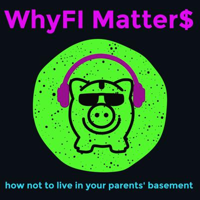 Teens and young adults around the world... It is no secret that learning about finances is boring for us, but the reality is that being financially illiterate is not an option. Through WhyFI Matters, we will explore fun, trendy and interesting topics while improving our financial IQ, so that hopefully we won't have to live in our parents' basement when we're older!