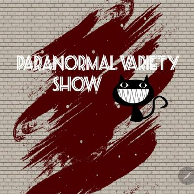 Paranormal Variety Show