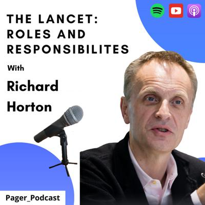 Cover art for The Lancet: Roles and Responsibilities with Richard Horton