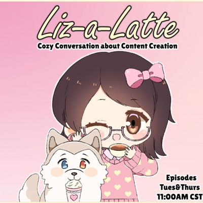 Hello! Welcome to Liz-a-Latte. The Show is all about cozy conversations about content creation. I will share my Twitch journey, what I have learned as a content creator, and you will even meet some other content creators and their perspective! I hope you enjoy the experience, and can learn a thing or two, or even get inspired as a new content creator! Happy Creating everyone. And, thanks a latte for listening!