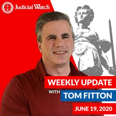 Cover art for Tom Fitton's Weekly Update -- June 19, 2020