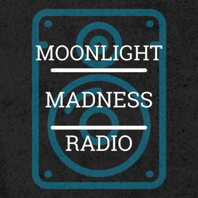 Moonlight Madness Radio