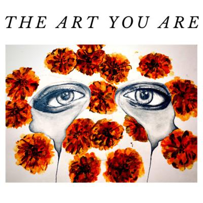 The Art You Are