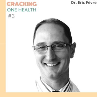 Cover art for #3 Dr. Eric Fèvre