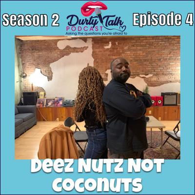 Cover art for Deez Nutz Not Coconuts- S2:E4