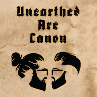 Unearthed Are Canon